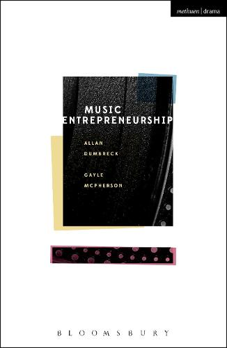Music Entrepreneurship (Paperback)