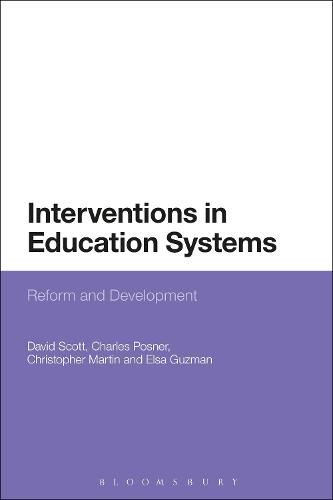 Interventions in Education Systems: Reform and Development (Hardback)