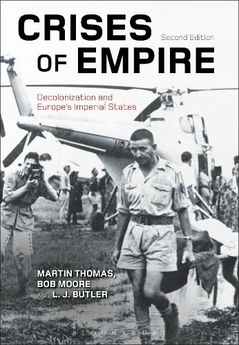 Crises of Empire: Decolonization and Europe's Imperial States (Hardback)