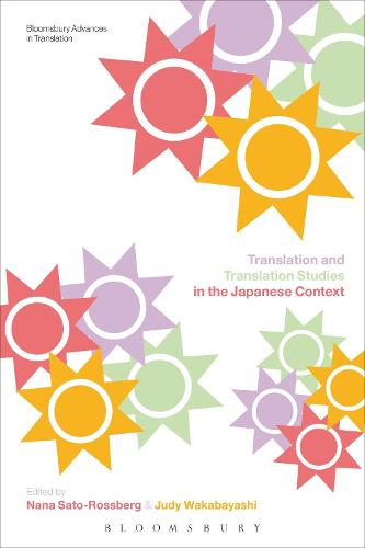 Translation and Translation Studies in the Japanese Context - Bloomsbury Advances in Translation (Paperback)