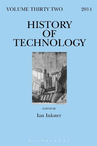History of Technology Volume 32 - History of Technology (Hardback)