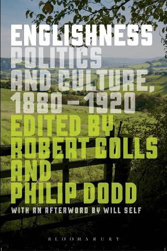 Englishness: Politics and Culture 1880-1920 (Hardback)