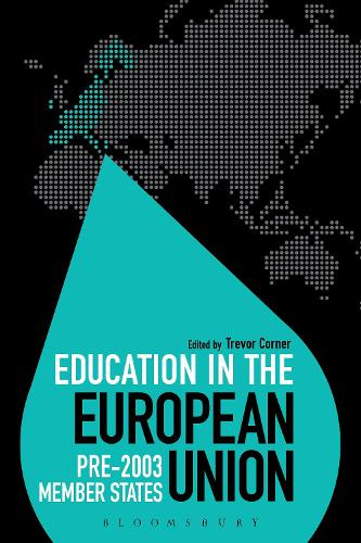 Education in the European Union: Pre-2003 Member States - Education Around the World (Hardback)