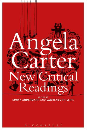 Angela Carter: New Critical Readings (Paperback)