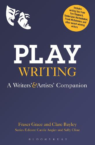 Playwriting: A Writers' and Artists' Companion - Writers' and Artists' Companions (Paperback)