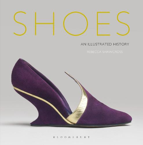 Shoes: An Illustrated History (Hardback)