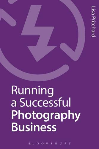 Running a Successful Photography Business (Paperback)