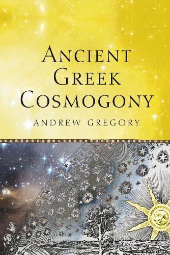 Ancient Greek Cosmogony (Paperback)