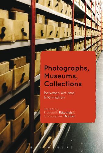 Photographs, Museums, Collections: Between Art and Information (Paperback)