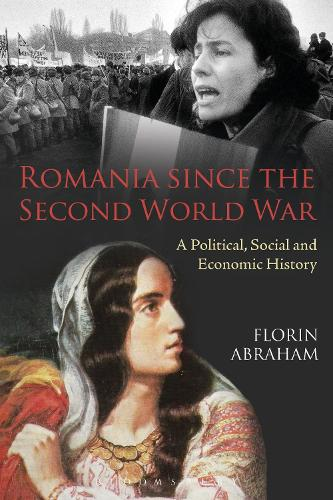 Romania since the Second World War: A Political, Social and Economic History (Paperback)