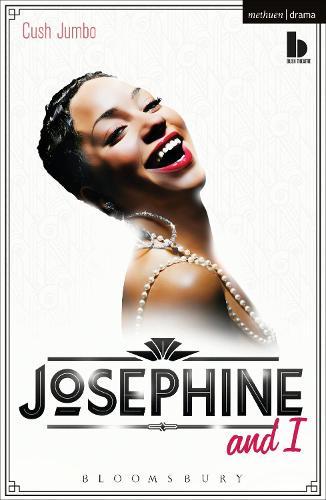 Josephine and I - Modern Plays (Paperback)