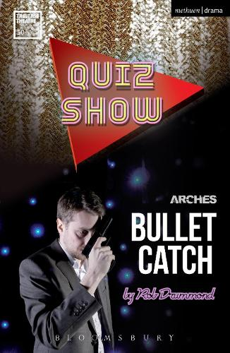 Quiz Show and Bullet Catch - Modern Plays (Paperback)