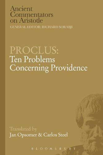 Proclus: Ten Problems Concerning Providence - Ancient Commentators on Aristotle (Paperback)