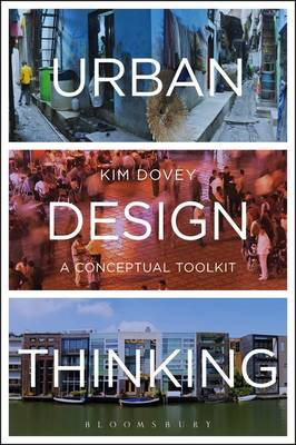Urban Design Thinking: A Conceptual Toolkit (Hardback)