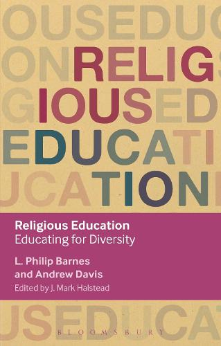 Religious Education: Educating for Diversity - Key Debates in Educational Policy (Paperback)