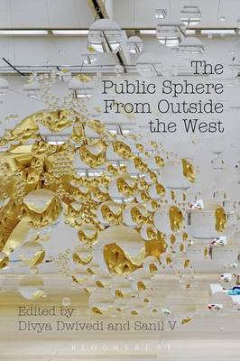 The Public Sphere From Outside the West (Hardback)