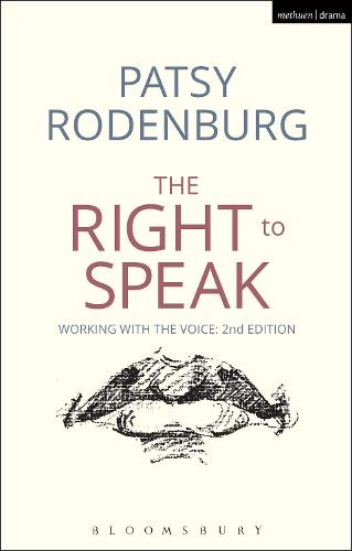 The Right to Speak: Working with the Voice - Performance Books (Paperback)