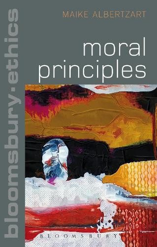Moral Principles - Bloomsbury Ethics (Hardback)