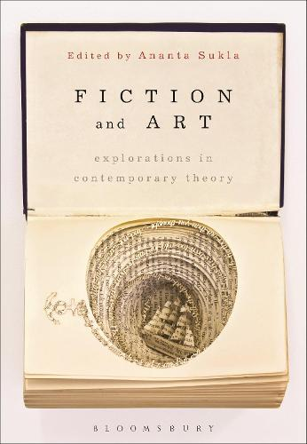 Fiction and Art: Explorations in Contemporary Theory (Hardback)