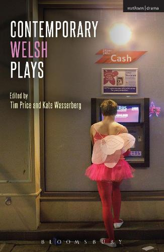 Contemporary Welsh Plays: Tonypandemonium, The Radicalisation of Bradley Manning, Gardening: For the Unfulfilled and Alienated, Llwyth (in Welsh), Parallel Lines, Bruised - Play Anthologies (Paperback)