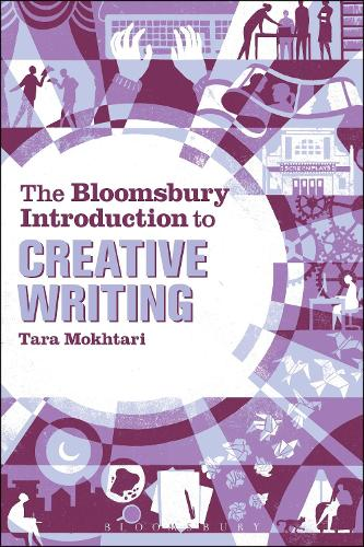 The Bloomsbury Introduction to Creative Writing (Hardback)