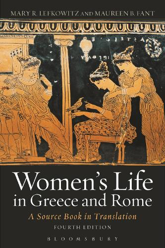 Women's Life in Greece and Rome: A Source Book in Translation (Paperback)