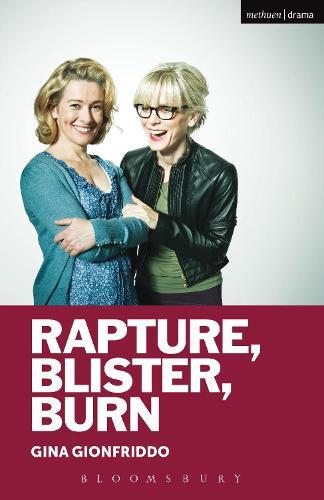 Rapture, Blister, Burn - Modern Plays (Paperback)