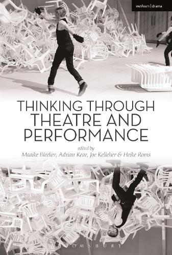 Thinking Through Theatre and Performance - Thinking through Theatre (Paperback)