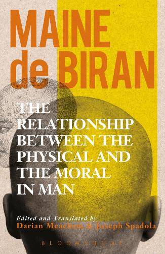 The Relationship between the Physical and the Moral in Man (Hardback)