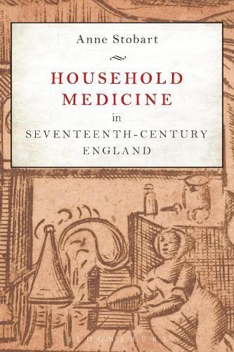 Household Medicine in Seventeenth-Century England (Paperback)