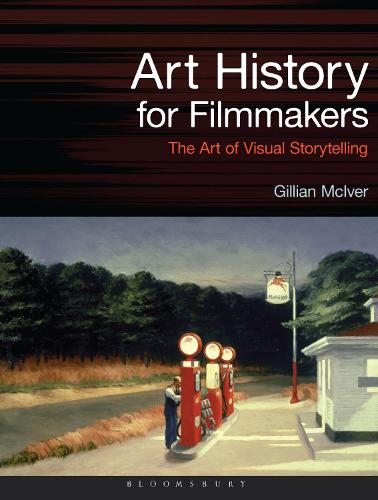 Art History for Filmmakers: The Art of Visual Storytelling - Required Reading Range (Paperback)