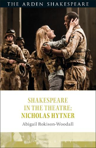Shakespeare in the Theatre: Nicholas Hytner - Shakespeare in the Theatre (Paperback)