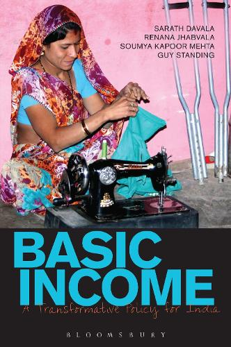 Basic Income: A Transformative Policy for India (Paperback)