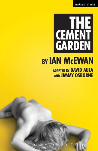 The Cement Garden - Modern Plays (Paperback)
