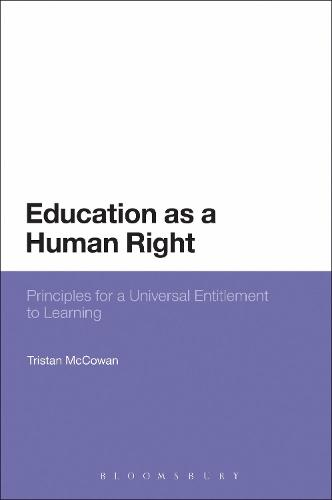 Education as a Human Right: Principles for a Universal Entitlement to Learning (Paperback)