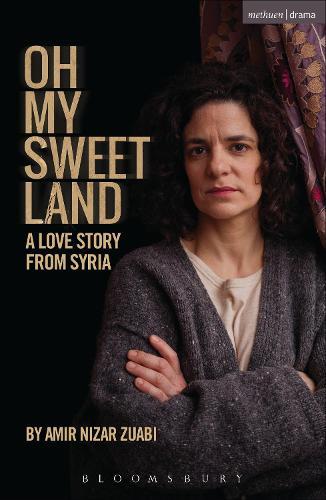 Oh My Sweet Land - Modern Plays (Paperback)