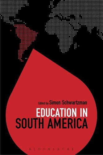 Education in South America - Education Around the World (Hardback)