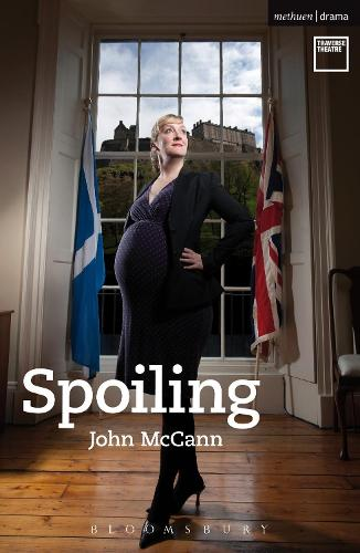 Spoiling - Modern Plays (Paperback)