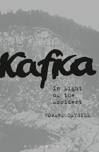 Kafka: In Light of the Accident (Hardback)