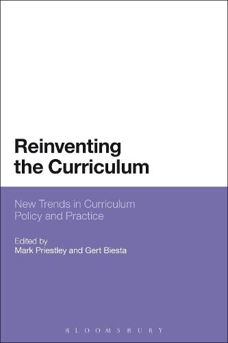 Reinventing the Curriculum: New Trends in Curriculum Policy and Practice (Paperback)