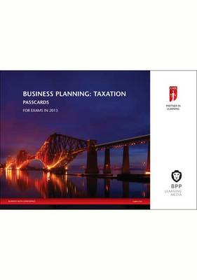 ICAEW Business Planning: Taxation New 2013: Passcards (Spiral bound)