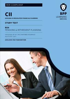 CII Pensions and Retirement Planning: Study Text (Paperback)