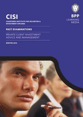 CISI Diploma Private Client Investment Advice and Management: Past Exams (Paperback)