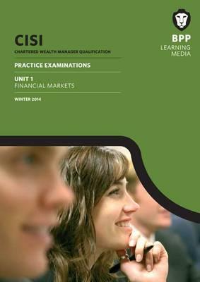 CISI Masters Wealth Management Unit 1 Winter 2014: Unit 1: Practice Examinations (Paperback)