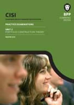 CISI Masters Wealth Management Unit 2 Winter 2014: Unit 2: Practice Examinations (Paperback)