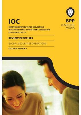 IOC Global Securities Operations Syllabus Version 9: Review Exercises (Paperback)