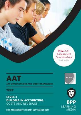 AAT - Costs and Revenues: Study Text (Paperback)