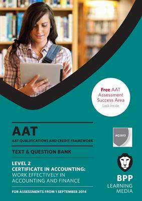 AAT Work Effectively in Accounting and Finance: Combined Text & Question Bank (Paperback)