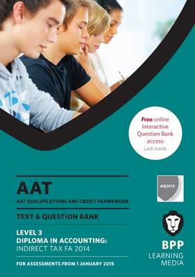 AAT Indirect Tax FA2014: Combined Text & Question Bank (Paperback)
