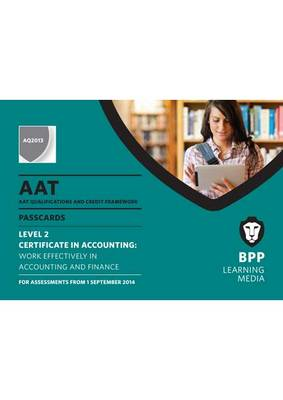 AAT Work Effectively in Accounting and Finance: Passcards (Spiral bound)